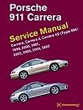 Porsche 911 Carrera (Type 996) Service Manual: 1999, 2000, 2001, 2002, 2003, 2004, 2005