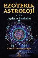 Ezoterik Astroloji - 1 Cilt;Sayilar Ve Semboller