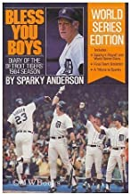 Bless You Boys: Diary of the Detroit Tigers' 1984 Season