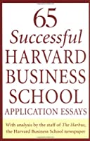 65 Successful Harvard Business School Application Essays
