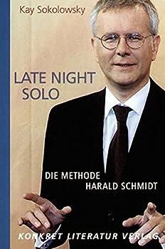 Late night solo: die Methode Harald Schmidt