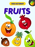 Fruits - Video Dictionary