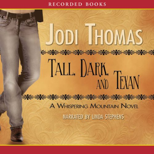 Tall, Dark and Texan audiobook cover art