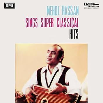 Mehdi Hassan Sings Super Classical Hits
