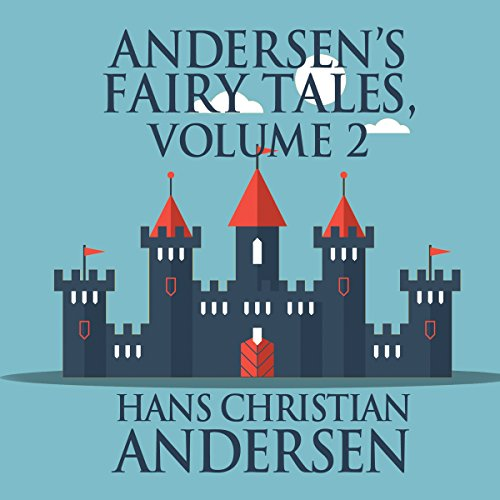 Andersen's Fairy Tales, Volume 2 audiobook cover art