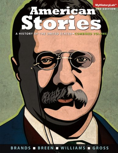 American Stories: A History of the United States, Combined (3rd Edition)