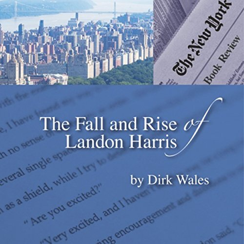 The Fall and Rise of Landon Harris audiobook cover art