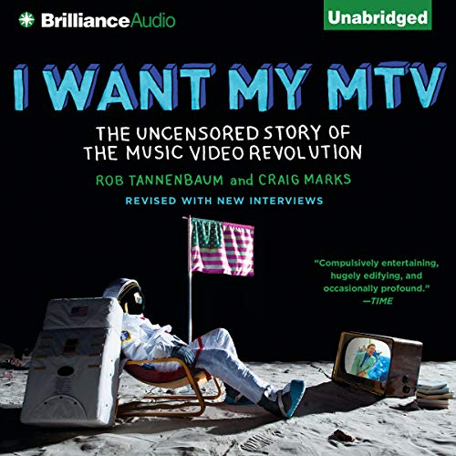 I Want My MTV Audiobook By Craig Marks, Rob Tannenbaum cover art