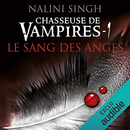 Le sang des anges     Chasseuse de vampires 1              By:                                                                                                                                 Nalini Singh                               Narrated by:                                                                                                                                 Myrtille Bakouche                      Length: 12 hrs and 8 mins     3 ratings     Overall 4.7