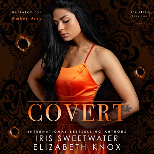 Covert Audiobook By Elizabeth Knox, Iris Sweetwater cover art