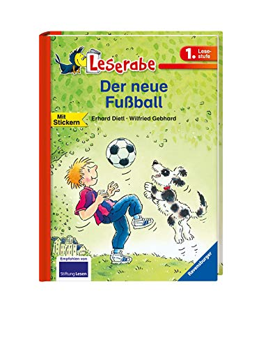 Der neue Fußball - Leserabe 1. Klasse - Erstlesebuch für Kinder ab 6 Jahren (Leserabe - 1. Lesestufe)