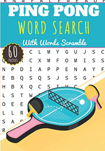 Ping Pong Word Search: 60 puzzles | Challenging Puzzle Brain book For Adults and Kids | More than 400 words about Table Tennis, Badminton, Racket ... | Large Print Gift | Training brain with fun.