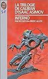 La trilogie de Caliban, tome 2 - Inferno