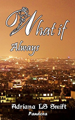 What if: Always (Parte tres de cuatro)