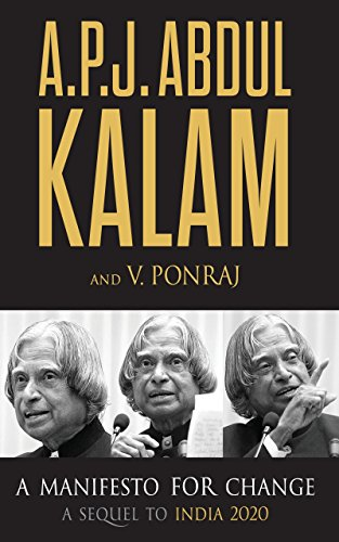 A Manifesto For Change (India Vision 2020 By Apj Abdul Kalam)