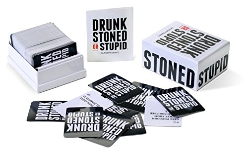 Drunk Stoned or Stupid [A Party...