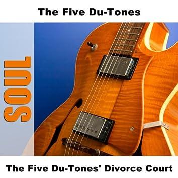 The Five Du-Tones' Divorce Court