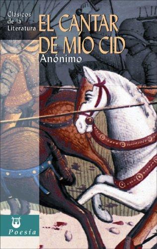 El cantar de mío Cid (Clásicos de la literatura series)