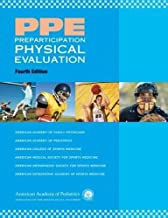 PPE Preparticipation Physical Evaluation (AAP, PPE- Preparticipation Physical Evaluation) by American Academy of Family Physicians (2010-05-01)