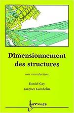 Dimensionnement des structures de Daniel Gay