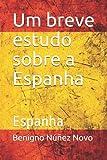 Um breve estudo sobre a Espanha: Espanha