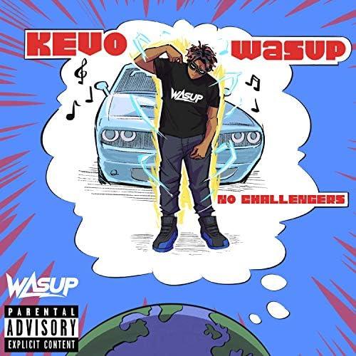 Kevo Wasup