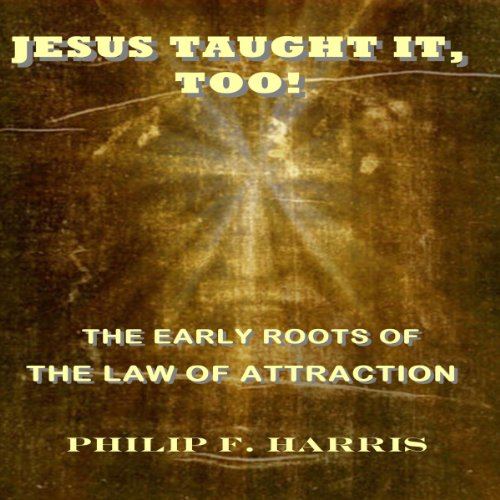 Jesus Taught It, Too!  cover art