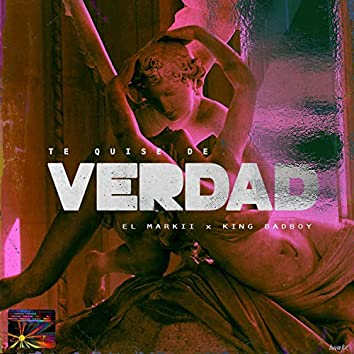 Te Quise de Verdad (feat. King Badboy)