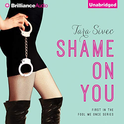 Shame on You: Fool Me Once, Book 1