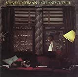 High and Outside von Steve Goodman