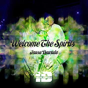 Welcome the Spirits