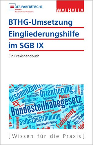 BTHG-Umsetzung - Eingliederungshilfe im SGB IX: Ein Praxishandbuch
