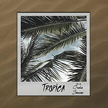 Tropica (Remastered Edition) (Remastered)