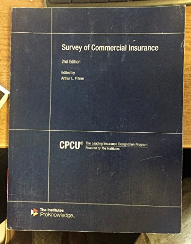 Survey of Commercial Insurance - CPCU 557