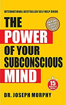 15 Minute Read : The Power of Your Subconscious Mind (English Edition) por [Joseph Murphy]