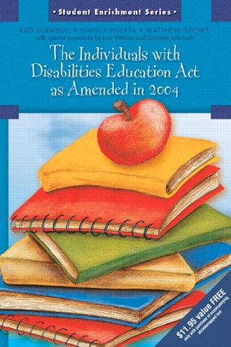 The Individuals with Disabilities Education Act as Amended in 2004 (Student Enrichment Series)
