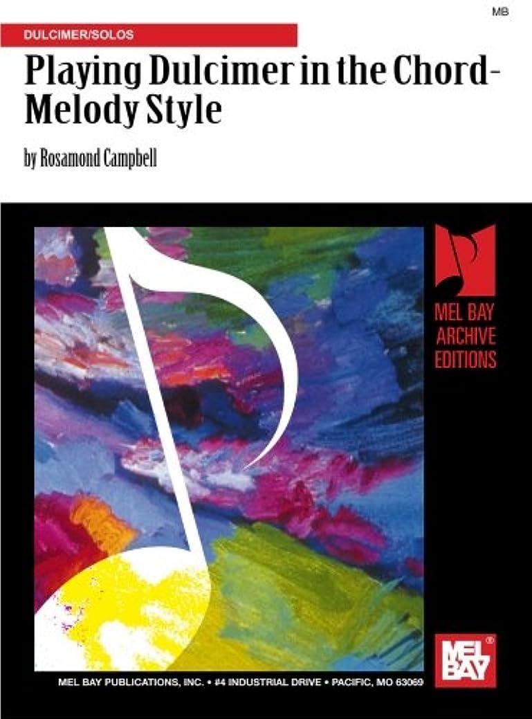 間違っている富インチPlaying Dulcimer in the Chord-Melody Style: Dulcimer/Solos