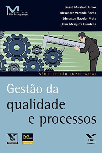 Gestão da qualidade e processos (FGV Management)