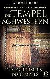 Die Tempelschwestern. Band 2: Das Geheimnis des Tempels (Chroniken des Schwarzen Landes 8)