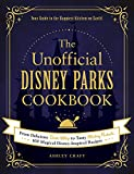 The Unofficial Disney Parks Cookbook:...