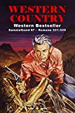 WESTERN COUNTRY Sammelband 67: Romane 331-335 (5 Western-Romane)