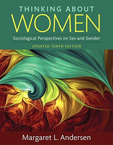 Thinking About Women, Updated Edition -- Books a la Carte (10th Edition)