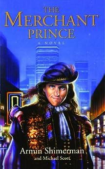 The Merchant Prince by [Armin Shimerman, Michael Scott]