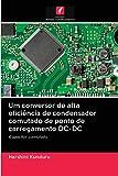 Um conversor de alta eficiência de condensador comutado de ponto de carregamento DC-DC: Capacitor comutado