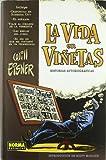LA VIDA EN VIÑETAS (COL. EISNER 20) (WILL EISNER)