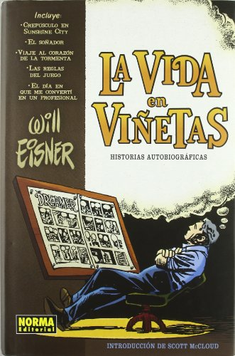 La vida en vinetas / Life In Pictures: Historias autobiograficas / Autobiographical Stories