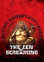 Zen of Screaming [DVD]