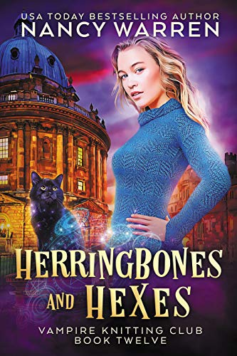 Herringbones and Hexes: A Paranormal Cozy Mystery (Vampire Knitting Club Book 12) by [Nancy Warren]