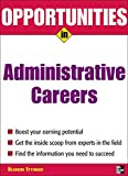 Opportunities in Administrative Assistant Careers (Opportunities in€¦Series)