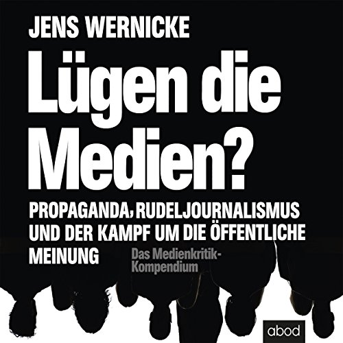 Lügen die Medien? Titelbild